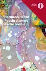 Poesie d'amore e altre poesie. Testo tedesco a fronte