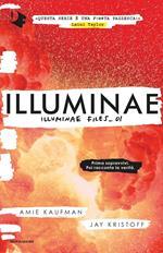 Illuminae. Illuminae file. Vol. 1