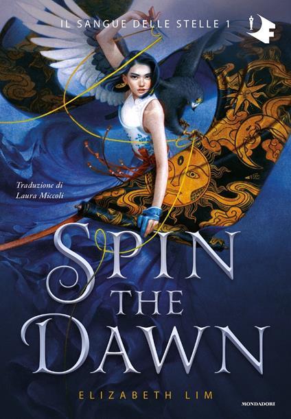 Spin the dawn - Elizabeth Lim - copertina