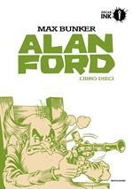 Alan Ford. Libro dieci