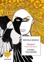 Morgana. L'uomo ricco sono io