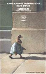 Esterhazy. Storia di un coniglio