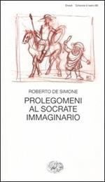Prolegomeni al Socrate immaginario