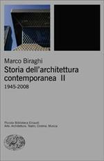 Storia dell'architettura contemporanea. Vol. 2: 1945-2008.
