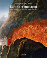 Dante per immagini. Dalle miniature trecentesche ai giorni nostri