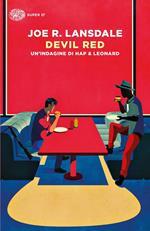Devil Red. Un'indagine di Hap & Leonard