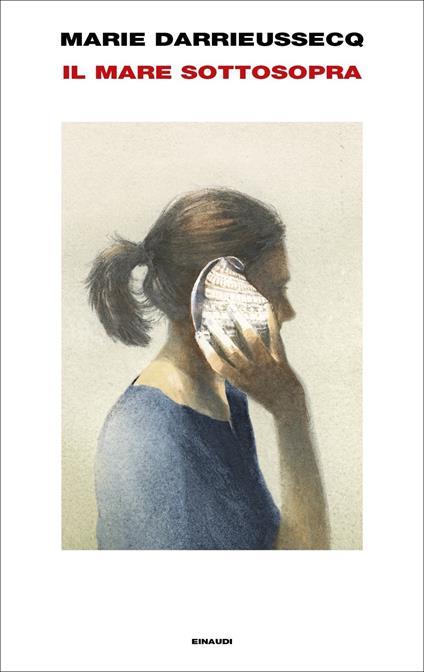 Il mare sottosopra - Marie Darrieussecq - copertina