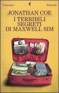 I terribili segreti di Maxwell Sim - Jonathan Coe - copertina