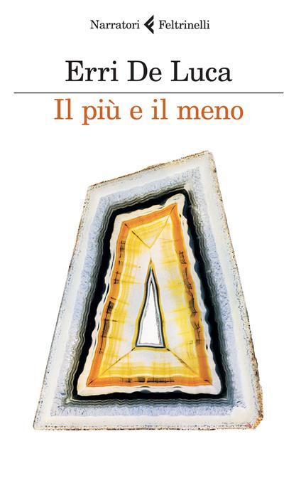 Il più e il meno - Erri De Luca - copertina
