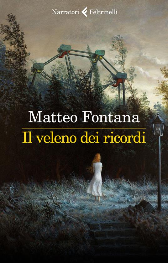 Il veleno dei ricordi - Matteo Fontana - copertina