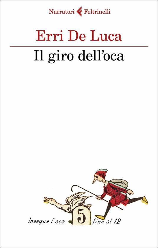 Il giro dell'oca - Erri De Luca - copertina