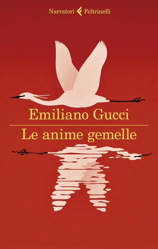 Le anime gemelle - Emiliano Gucci - copertina