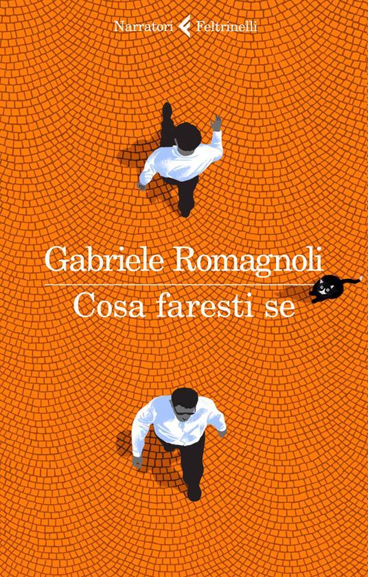 Cosa faresti se - Gabriele Romagnoli - copertina