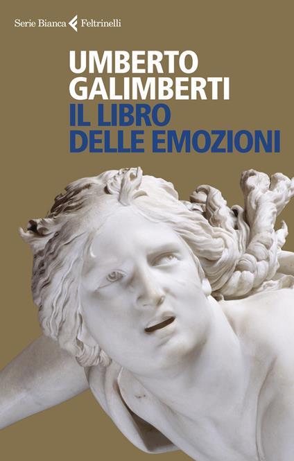 Il libro delle emozioni - Umberto Galimberti - copertina