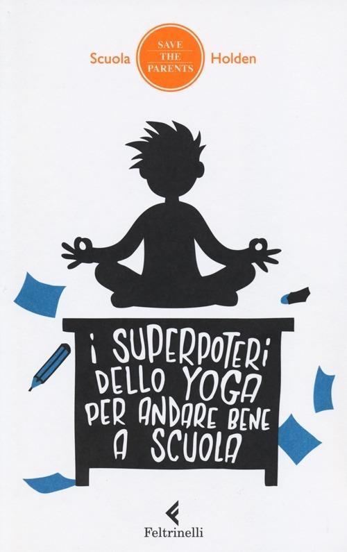 I superpoteri dello yoga per andare bene a scuola - copertina