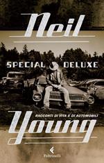 Special Deluxe. Racconti di vita e di automobili