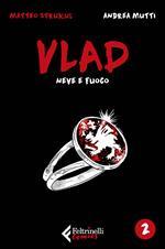 Vlad. Vol. 2: Neve e fuoco.