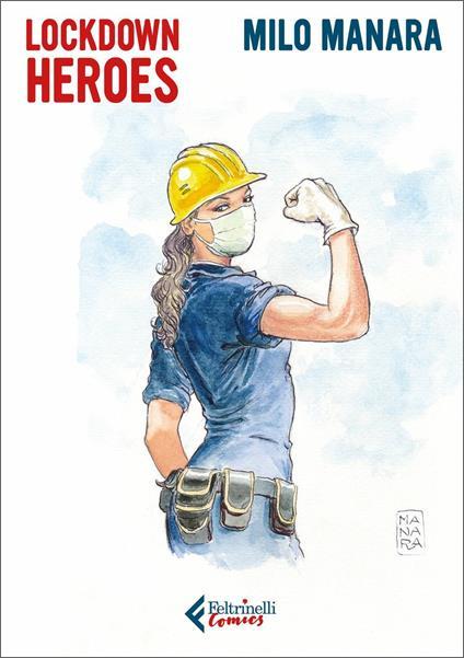 Lockdown Heroes - Milo Manara - copertina