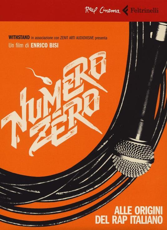 Numero zero. Alle origini del rap italiano. DVD. Con libro - Enrico Bisi - copertina