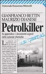 Petrolkiller. In appendice: i documenti segreti delle aziende chimiche