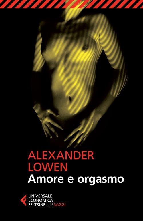 Amore e orgasmo - Alexander Lowen - copertina