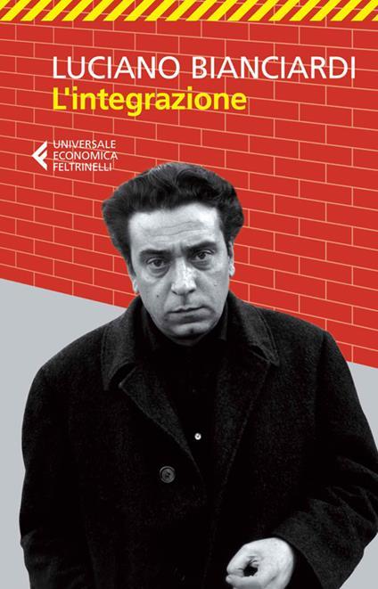 L' integrazione - Luciano Bianciardi - copertina