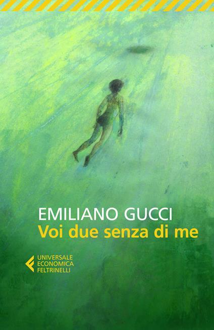 Voi due senza di me - Emiliano Gucci - copertina