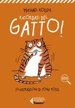 Ricordati del gatto! Ediz. ad alta leggibilità