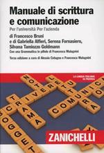 Manuale di scrittura e comunicazione. Per l'Università per l'azienda. Con Contenuto digitale (fornito elettronicamente)