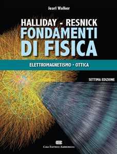 Fondamenti di fisica. Con Contenuto digitale (fornito elettronicamente). Vol. 2: Elettrologia, magnetismo, ottica.