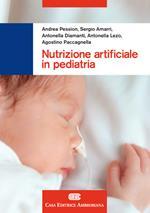Nutrizione artificiale in pediatria. Con Contenuto digitale (fornito elettronicamente)