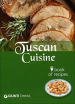 Tuscan cuisine. Book of recipes