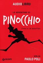 Le avventure di Pinocchio. Storia di un burattino letto da Paolo Poli. Con CD Audio formato MP3