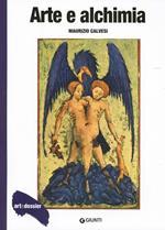 Arte e alchimia. Ediz. illustrata