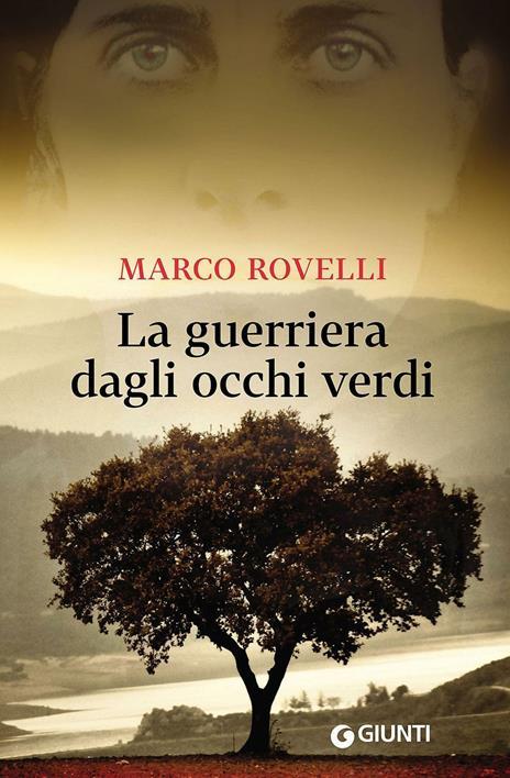 La guerriera dagli occhi verdi - Marco Rovelli - copertina