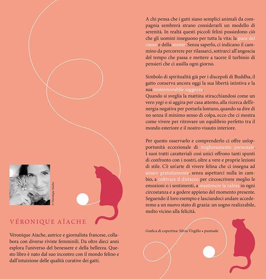 L' imperturbabile placidità del gatto. Imparare la tranquillità dai nostri amici felini - Véronique Aïache - 3