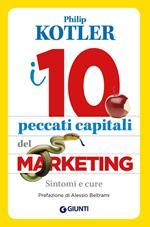 I 10 peccati capitali del marketing. Sintomi e cure