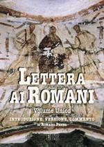 Lettera ai Romani. Introduzione, versione, commento