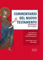 Commentario del Nuovo Testamento. Ediz. integrale