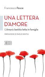 Una lettera d'amore. L'Amoris laetitia letta in famiglia