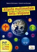 Atlante multimediale della religione. DVD. Con libro. Per le Scuole superiori
