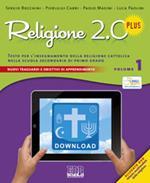 Religione 2.0 Plus. Testo per l'insegnamento della religione cattolica. Per la Scuola media. Con DVD. Vol. 1