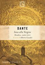 Inno alla Vergine. Paradiso, canto XXXIII. Ediz. critica