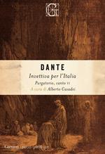 Invettiva per l'Italia. Purgatorio, canto VI