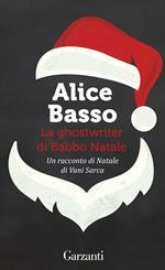 La ghostwriter di Babbo Natale. Un racconto di Natale di Vani Sarca