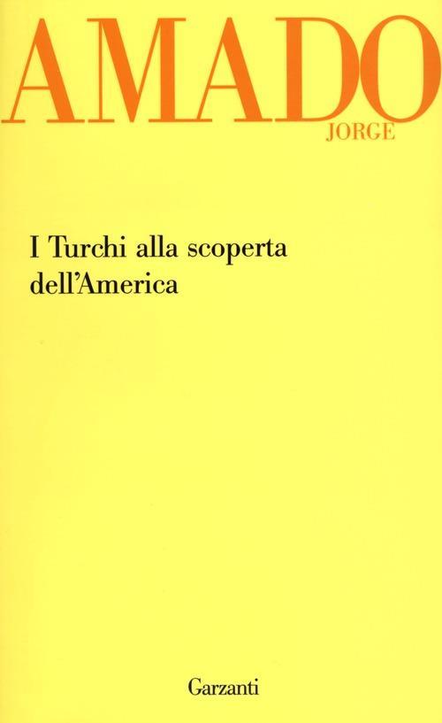 I turchi alla scoperta dell'America - Jorge Amado - copertina