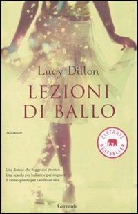 Lezioni di ballo - Lucy Dillon - copertina