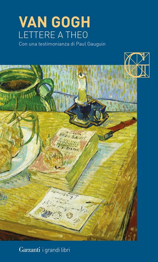 Lettere a Theo. Con una testimonianza di Paul Gauguin - Vincent Van Gogh - copertina