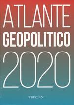 Treccani. Atlante geopolitico 2020