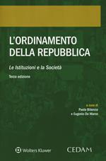 L' ordinamento della Repubblica. Le istituzioni e la società